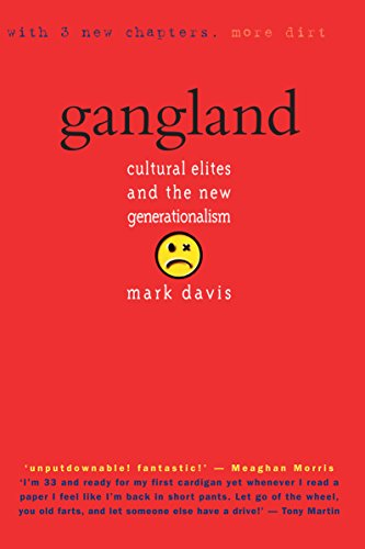 9781865081069: Gangland: Cultural Elites and the New Generationalism