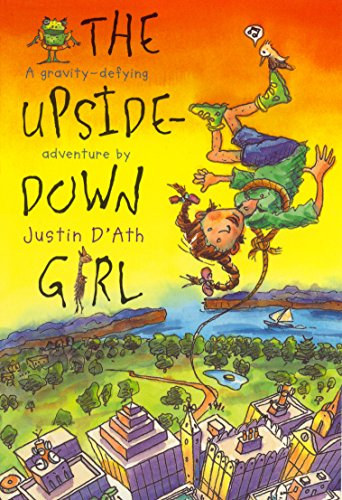 The Upside Down Girl (1865081345) by Justin D'Ath