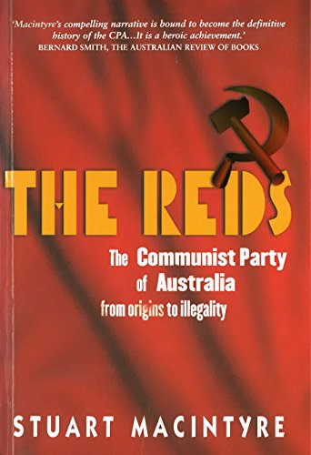 9781865081809: The Reds: The Communist Part of Australia from Origins to Illegality