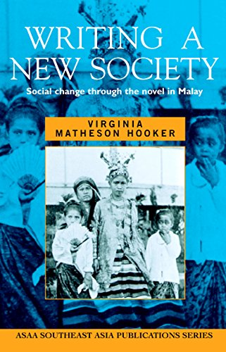 9781865081861: Writing a New Society: Social Change Through the Novel in Malay