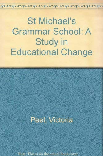 9781865081885: St Michael's Grammar School : A Study in Educational Change