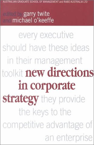 9781865082073: New Directions in Corporate Strategy