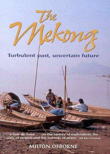9781865082196: The Mekong Turbulent Past, Uncertain Future