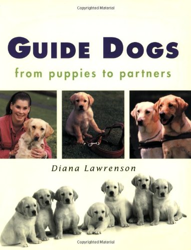 9781865082462: Guide Dogs: From Puppies to Partners