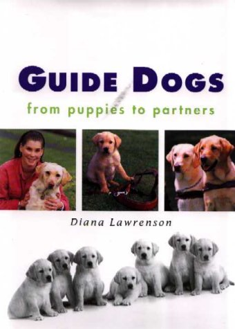 9781865082479: Guide Dogs: From Puppies to Partners