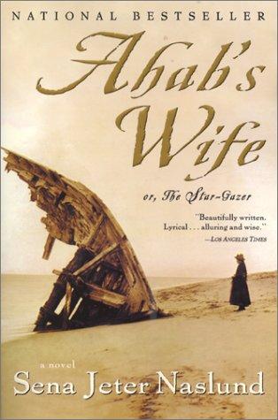 9781865082769: Ahab's Wife: Or, The Star-Gazer: A Novel