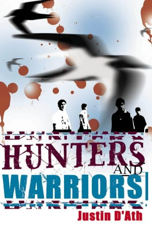 Hunters and Warriors (1865083984) by Justin D'Ath