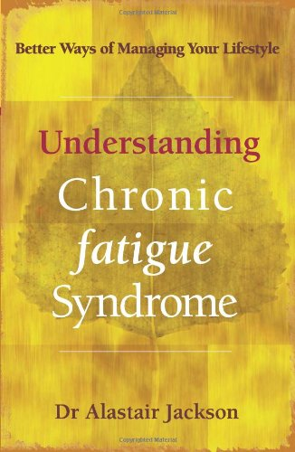 9781865084077: Understanding Chronic Fatigue Syndrome: Better Ways of Managing Your Lifestyle