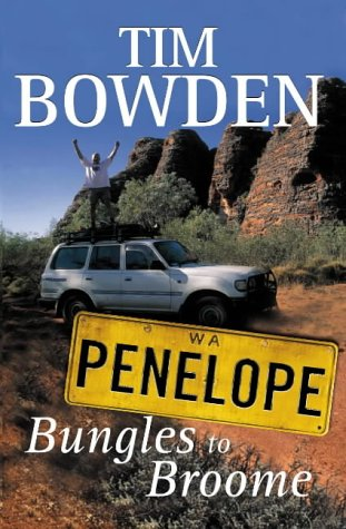 9781865084244: Penelope Bungles to Broome