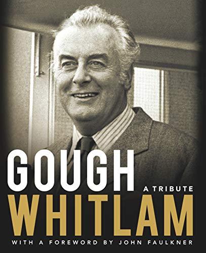 9781865084374: Gough Whitlam: A Tribute
