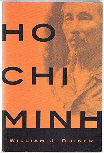 Ho Chi Minh - Duiker, William J.