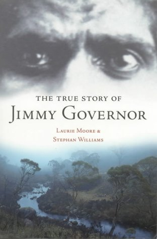 9781865084817: The True Story of Jimmy Governor