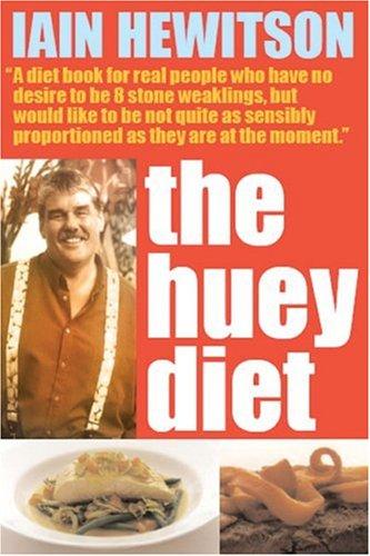 9781865085593: The Huey Diet