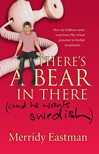 9781865086019: There's a Bear in There (And He Wants Swedish)
