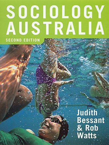 Sociology Australia: Second Edition: Bessant, Judith, Watts, Rob