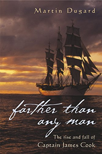 9781865086316: Farther Than Any Man: The Rise and Fall of Captain James Cook