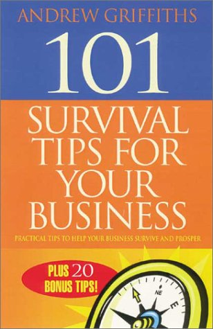 9781865086361: 101 Survival Tips for Your Business: Practical Tips to Help Your Business Survive and Prosper (101 . . . Series)