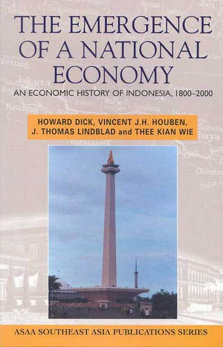 9781865086651: The emergence of a national economy: An economic history of Indonesia, 1800-2000 (Southeast Asia publications series)