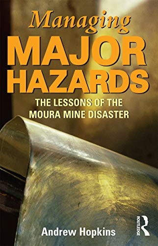 9781865087023: Managing Major Hazards: The Lessons of the Moura Mine Disaster