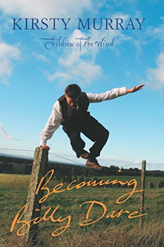 9781865087351: Becoming Billy Dare (Children of the Wind) (Children of the Wind)