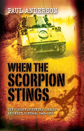 9781865087436: When the Scorpion Stings: The History of the 3rd Cavalry Regiment, Vietnam, 1965-72