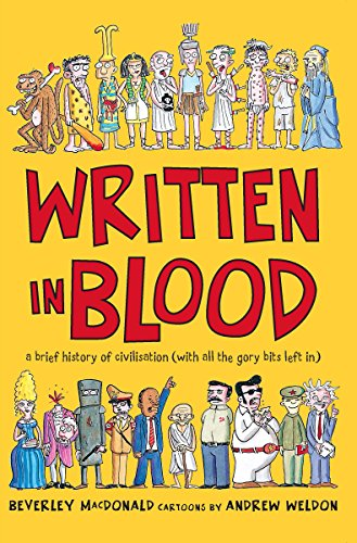 9781865087924: Written in Blood: A Brief History of Civilisation (With All the Gory Bits Left In)