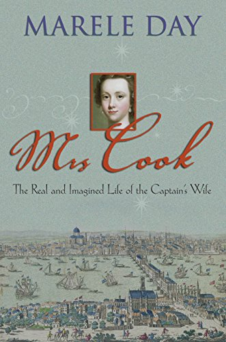 9781865088020: Mrs Cook: The Real and Imagined Life of the Captain's Wife