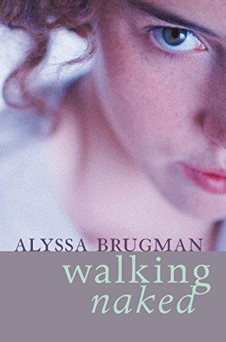 Walking Naked (Paperback): Alyssa Brugman