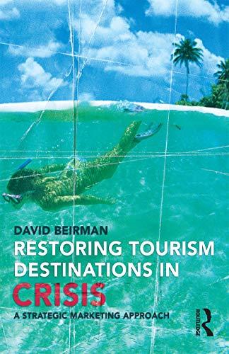 9781865089119: Restoring Tourism Destinations in Crisis: A Strategic Marketing Approach
