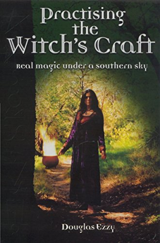 9781865089126: Practising the Witch's Craft: Real Magic Under a Southern Sky