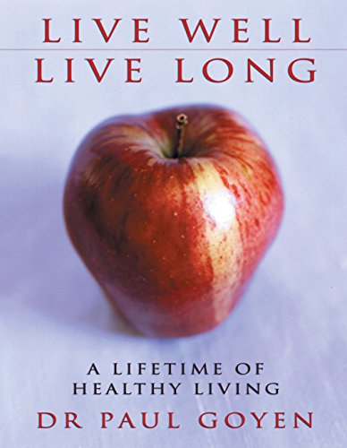 9781865089270: Live Well, Live Long: A Lifetime of Healthy Living