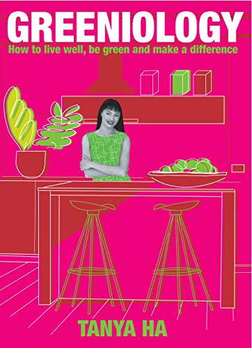 9781865089294: Greeniology: How to Live Well, Be Green and Make a Difference (Food, Family & Friends Cookbook)