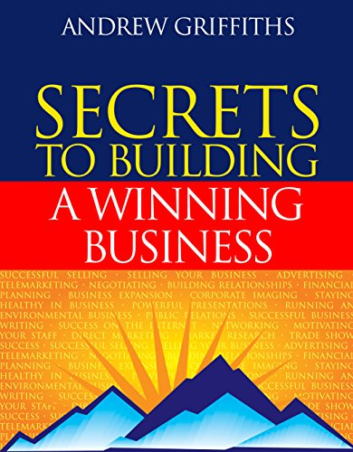 Secrets to Building a Winning Business: Andrew Griffiths