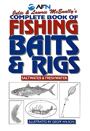 9781865130385: Complete Book of Fishing Baits and Rigs: Saltwater & Freshwater