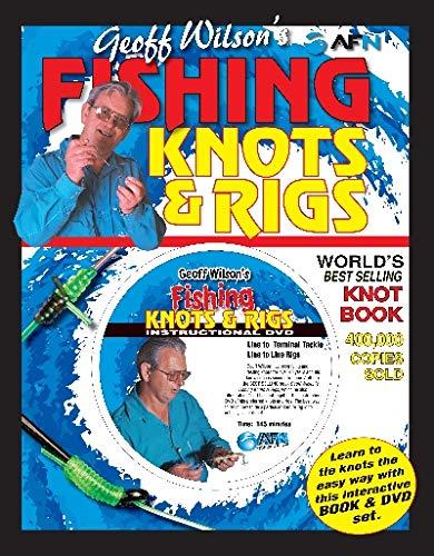 9781865131849: Geoff Wilson's Fishing Knots & Rigs w/DVD (Geoff Wilson's Complete Book of Fishing Knots & Rigs)