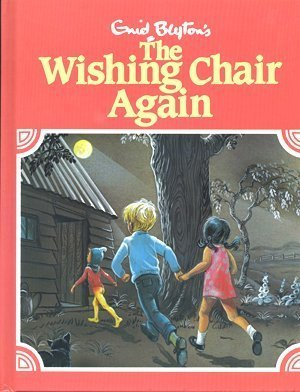 THE WISHING CHAIR AGAIN: Blyton, Enid. illustrated