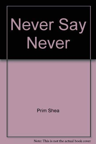 9781865156378: Never Say Never