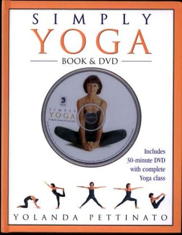 Simply Yoga - Book & DVD: Yolanda Pettinato
