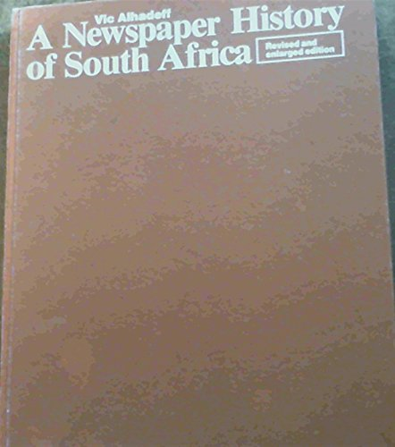 9781868060085: A newspaper history of South Africa