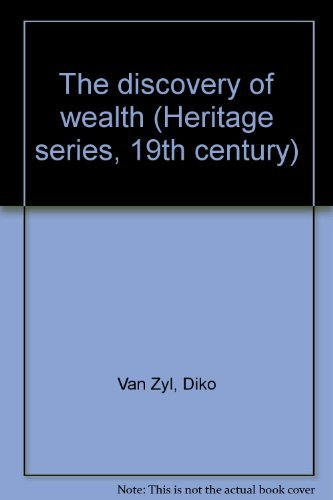 The Discovery of Wealth: Van Zyl, Diko