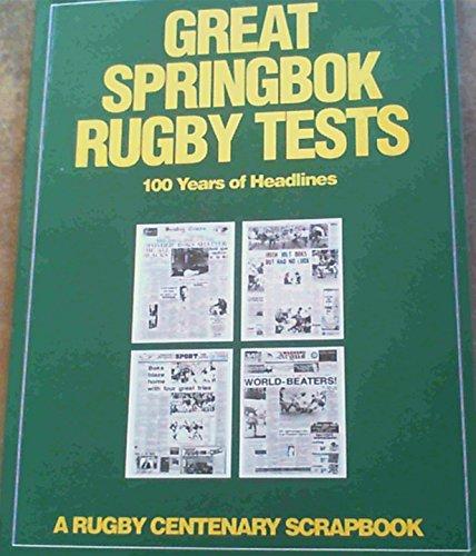 9781868060610: Great Springbok Rugby Tests: 100 Years of Headlines