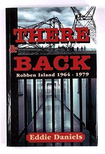 There & Back: Robber Island 1964-1979: Daniels, Eddie