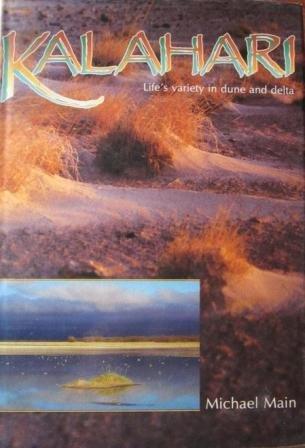9781868120017: Kalahari: Life's variety in dune and delta