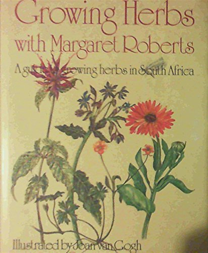 9781868121106: Growing Herbs with Margaret Roberts: Guide to Growing Herbs in South Africa