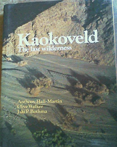 9781868121403: Kaokoveld: The Last Wilderness