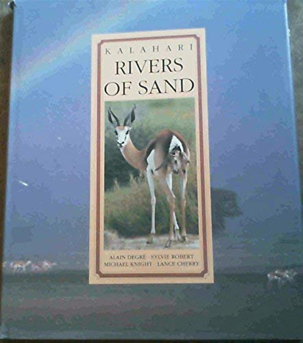 Kalahari: Rivers of Sand: Knight, Michael