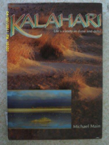 9781868122851: Kalahari: Life's Variety in Dune and Delta