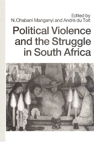 9781868123377: Political Violence and the Struggle in South Africa