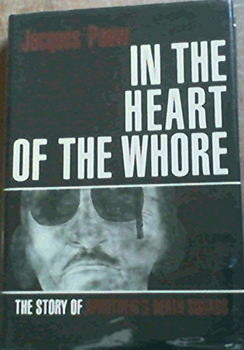 In the Heart of the Whore: The: Pauw, Jacques