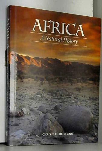 Africa: a Natural History: Stuart, Chris; Stuart, Tilde